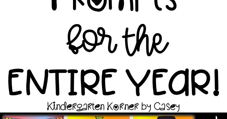 Kindergarten Korner by Casey: NO PREP Journal Prompts for