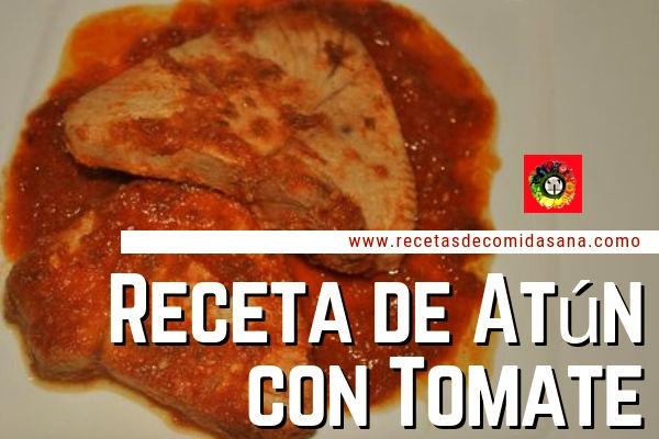 Receta de atún con tomate y 13 recetas más con este delicioso pescado