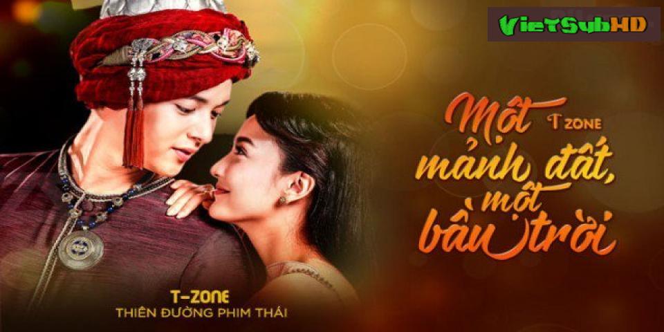Phim Một Mảnh Đất Một Bầu Trời Tập 15 VietSub HD | Neung Dao Fah Diew 2018