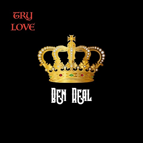 "New Music - Ben Real ""Try Love"""