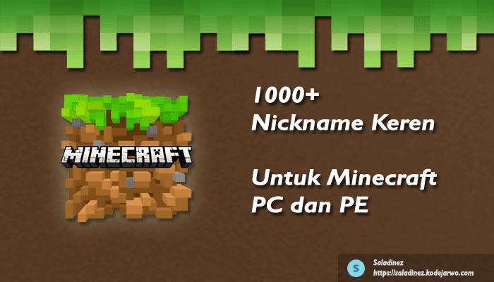 1000+ Nickname Game Keren Untuk Minecraft PC dan PE