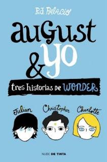 Resultado de imagen de portada August y yo  R. J. Palacio