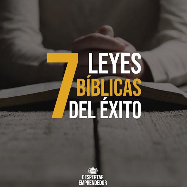 7 Leyes Bíblicas del Éxito