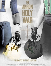 The Akron Holy War   Bmovies