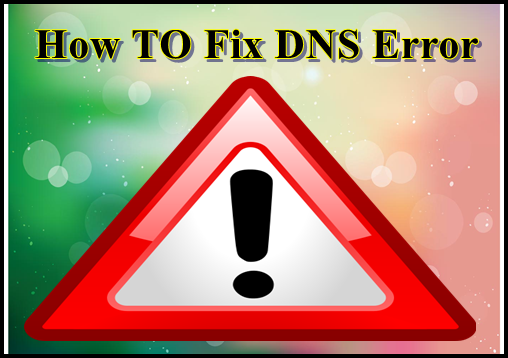 How to Fix DNS Server Not Responding Problem