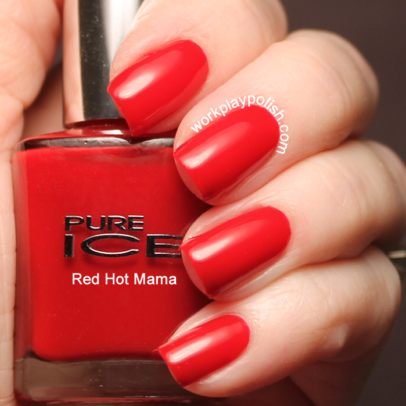Pure Ice Red Hot Mama Swatch (work / play / polish)