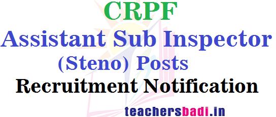 CRPF,Assistant Sub Inspector,Recruitment Notification
