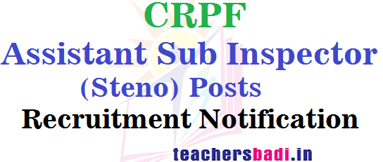 CRPF,Assistant Sub Inspector,Recruitment Notification