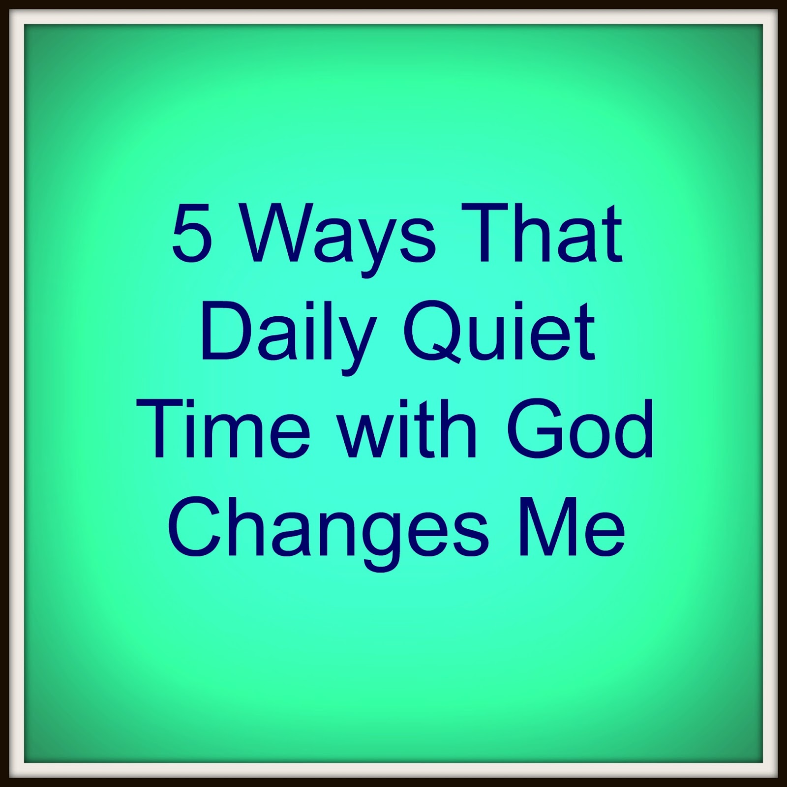 quiet time with god - photo #3