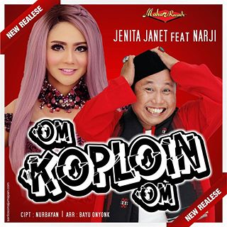 Lirik Lagu Jenita Janet & Narji - Om Koploin Om