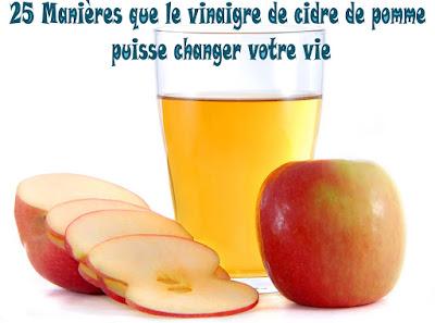 25 Manières que le vinaigre de cidre de pomme puisse changer votre vie