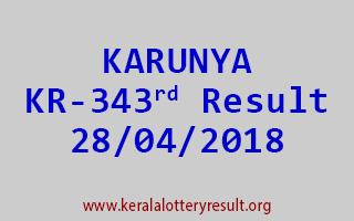 KARUNYA Lottery KR 343 Result 28-04-2018