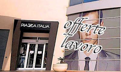 adessolavoro.blogspot.com - Piazza Italia lavora con noi