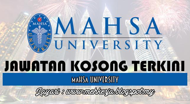 Jawatan Kosong Terkini 2017 di MAHSA University