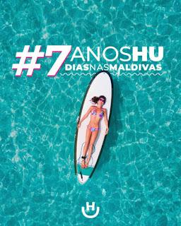 """Promoção """"7 Anos HU = 7 Dias Nas Maldivas"""