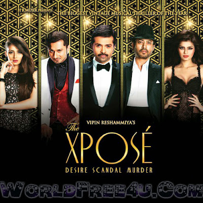 Poster Of Bollywood Movie The Xpose (2014) 300MB Compressed Small Size Pc Movie Free Download worldfree4u.com