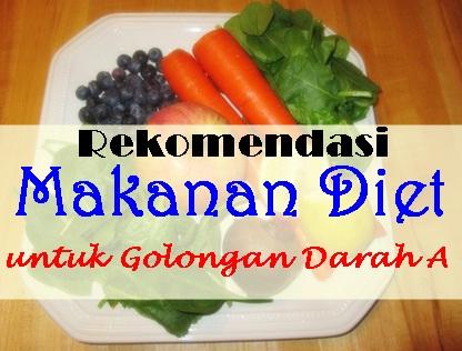 Rekomendasi Makanan Diet untuk Golongan Darah A