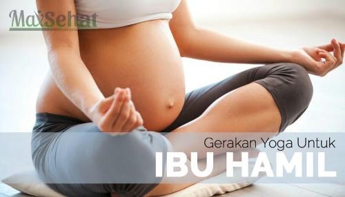 Cara Melakukan Yoga untuk Ibu Hamil