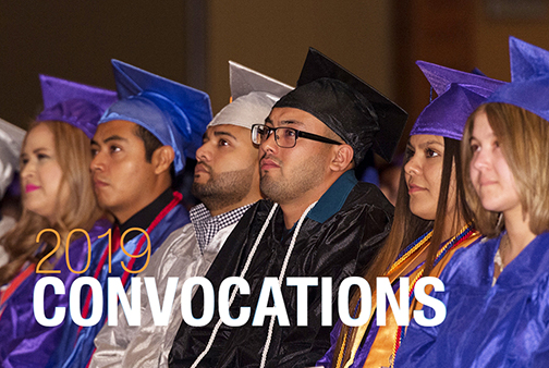 photo of a group of diverse students attending a graduation ceremony.  Text: 2019 Convocations