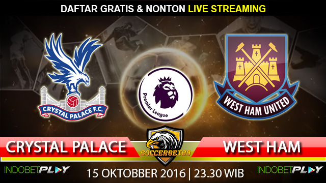 Prediksi Cyrstal Palace vs West Ham 15 Oktober 2016 (Liga Inggris)