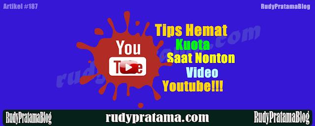 Tips Menghemat Kuota Saat Nonton YouTube