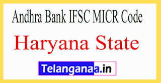Andhra Bank IFSC MICR Code Haryana State