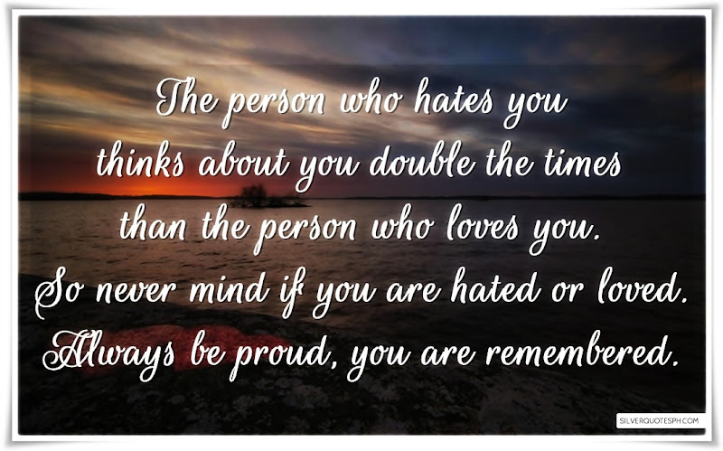 The Person Who Hates You, Picture Quotes, Love Quotes, Sad Quotes, Sweet Quotes, Birthday Quotes, Friendship Quotes, Inspirational Quotes, Tagalog Quotes