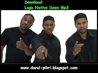 Download Lagu Native Deen Mp3