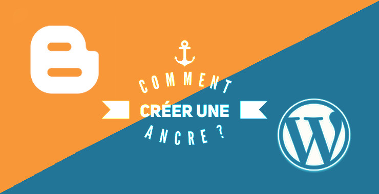creer ancre html blogger et wordpress