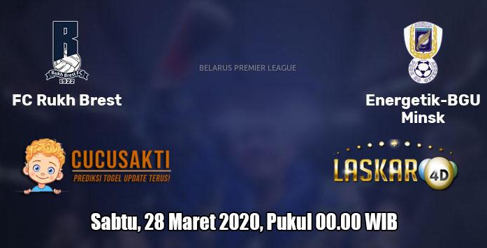 Prediksi Rukh Brest VS Energetik BGU 28 Maret 2020