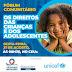 UNICEF E PREFEITURA DE LUÍS EDUARDO MAGALHÃES CONVOCAM A POPULAÇÃO PARA DISCUTIR OS DIREITOS DAS CRIANÇAS E DOS ADOLESCENTES