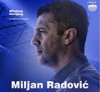 Persib Bandung Resmi Angkat Miljan Radovic sebagai Pelatih