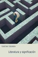 """""""Literatura y significación"""" - T. Todorov"""
