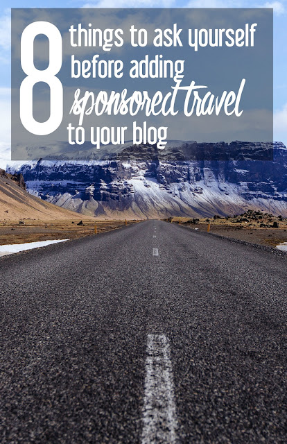 8 Things to Ask Yourself before Adding Sponsored Travel to Your Blog | CosmosMariners.com