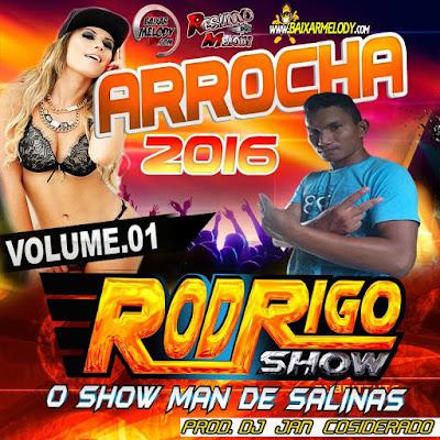 CD ARROCHA 2016 - VOL.01 - DJRODRIGO SHOW