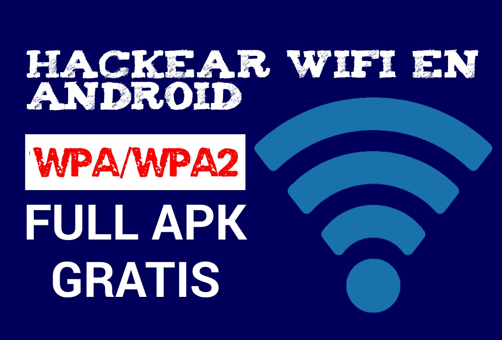 Wifi Hacker 12 Apk Hackear Redes Wifi Con Android Search