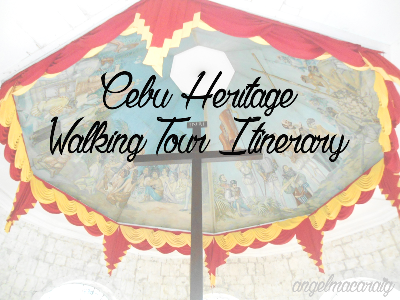 Cebu Heritage Walking Tour