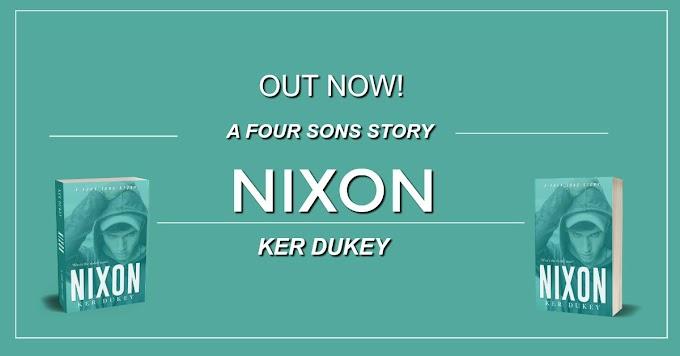 NIXON by Ker Dukey  @KerDukeyauthor @terriesin #AvailableNow #NewRelease #TheUnratedBookshelf #Review