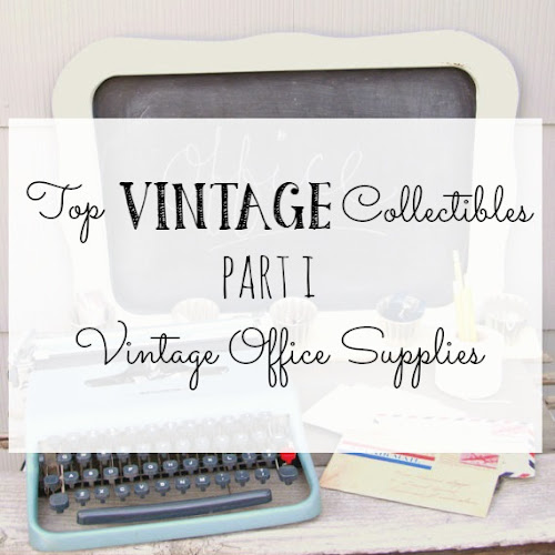 Top Vintage Collectibles - Part I - Vintage Office Supplies