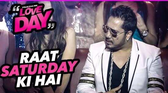 Raat Saturday Ki Hai - Love Day - Pyaar Ka Din (2016)