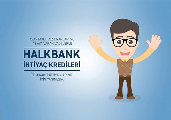 halkbank kampanya, Halkbank ihtiyaç kredisi, Halkbank nakit kampanya