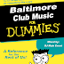 DJ Main Event Presents: Baltimore Club Music For Dummies