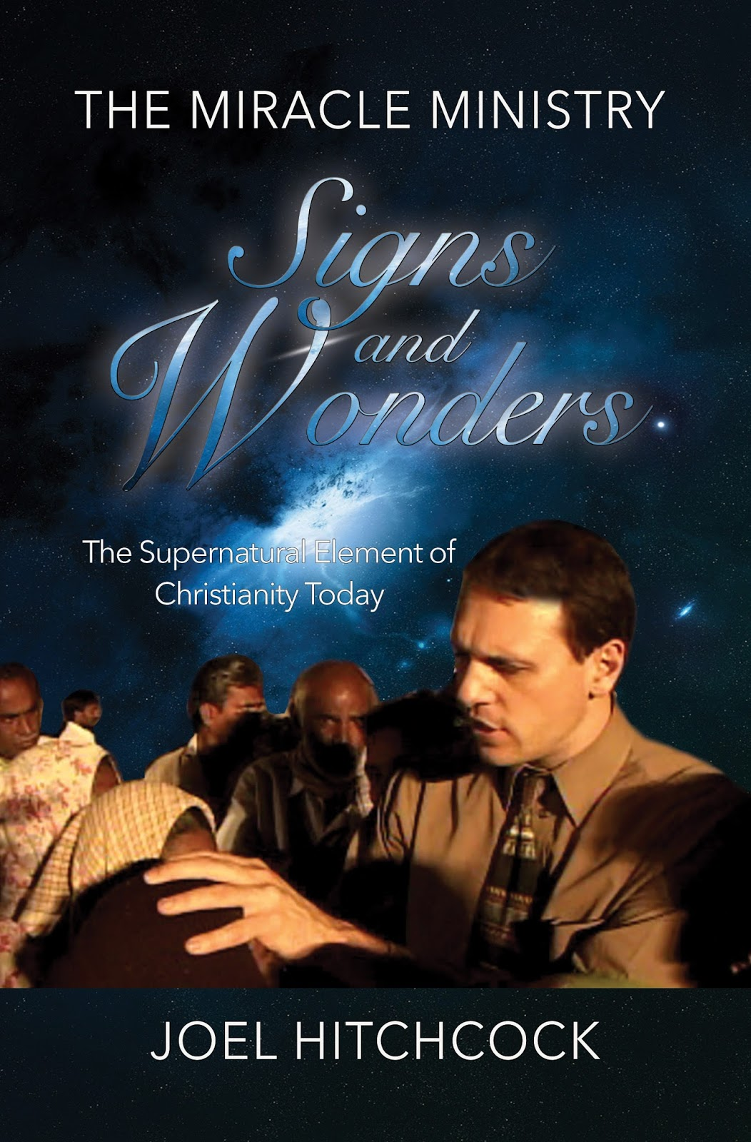 "Joel's book, ""The Miracle Ministry, Signs and Wonders"""