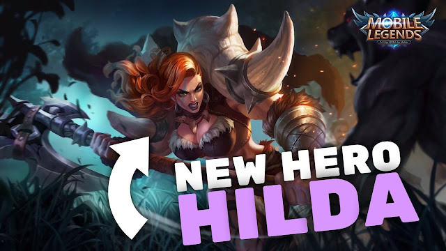 Review Guide New Hero Hilda ( Power of Megalith ) Mobile Legends Bang Bang