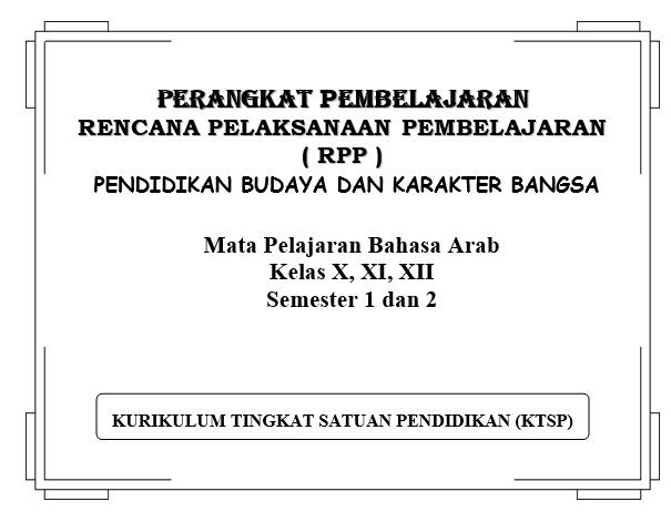 RPP Bahasa Arab MA Kelas X, XI, XII Semester 1 dan 2 Word