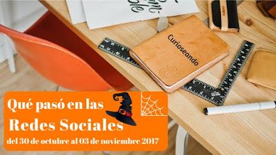 que-paso-en-las-redes-sociales-del-30-octubre-al-03-noviembre