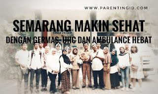 Semarang Makin Sehat dengan GERMAS, UHC dan Ambulance Hebat