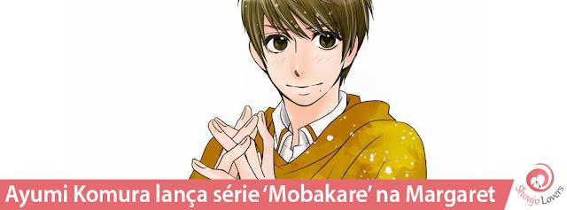 Ayumi Komura lança série 'Mobakare' na Margaret