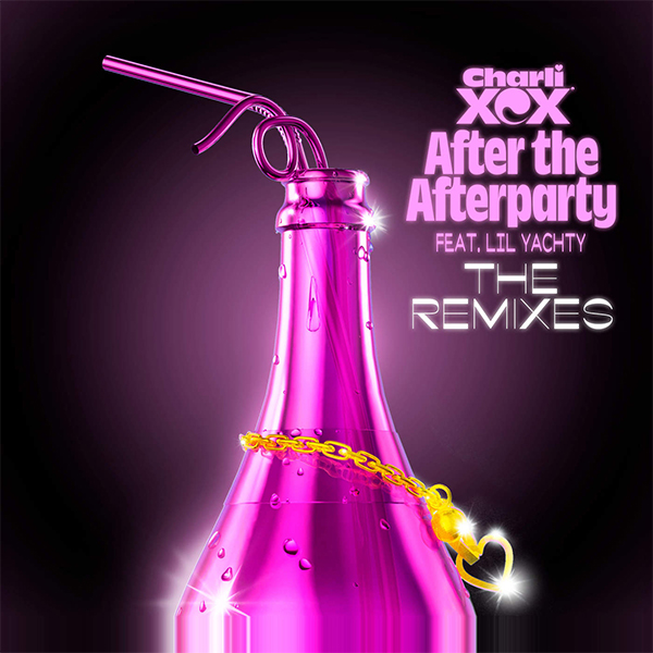 Charli XCX - After the Afterparty (feat. Lil Yachty) [The Remixes] - EP Cover