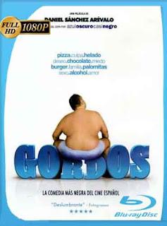 Gordos 2009 HD [1080p] Latino [GoogleDrive] DizonHD